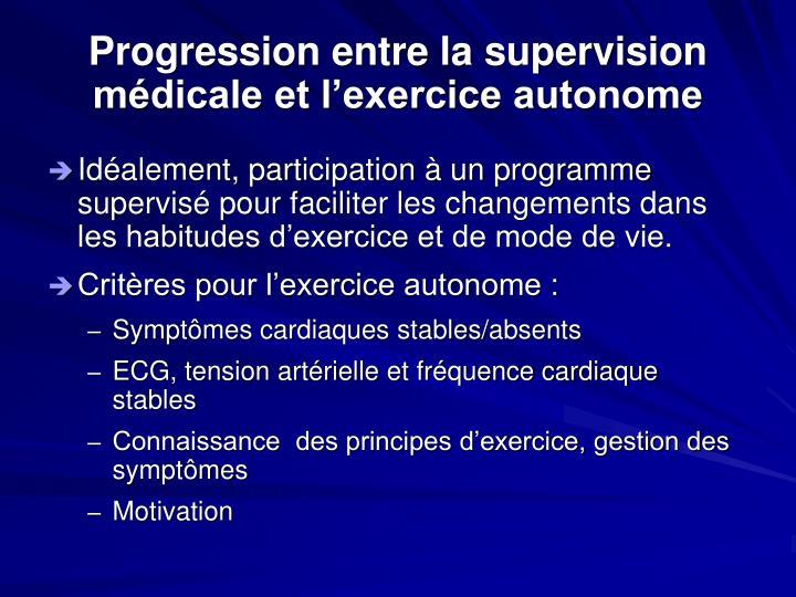 Progression entre la supervision médicale et l'exercice autonome