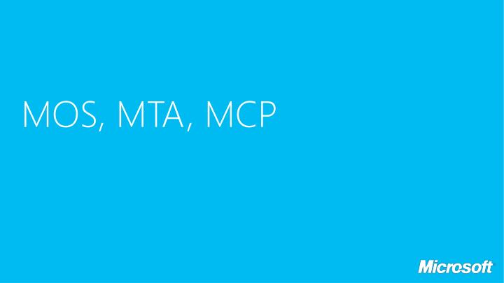 MOS, MTA, MCP