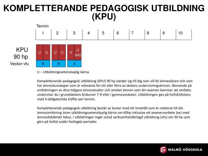 Kompletterande pedagogisk utbildning (KPU)
