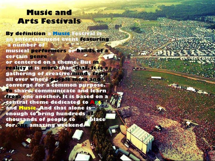 Music and Arts Festivals