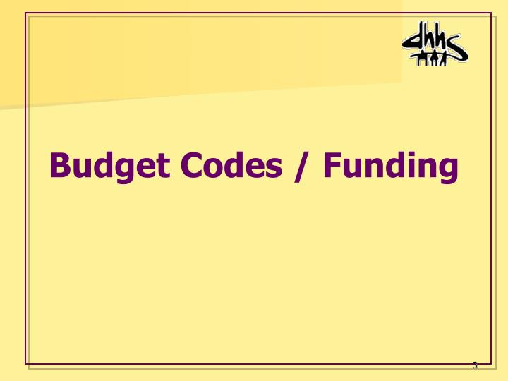 Budget Codes / Funding