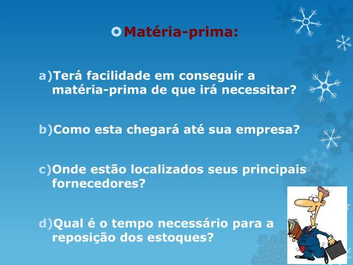 Matria-prima: