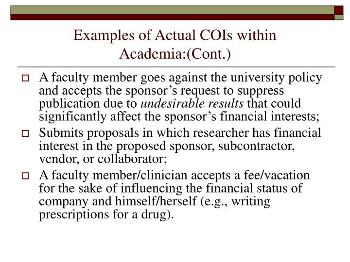 Examples of Actual COIs within Academia:(Cont.)