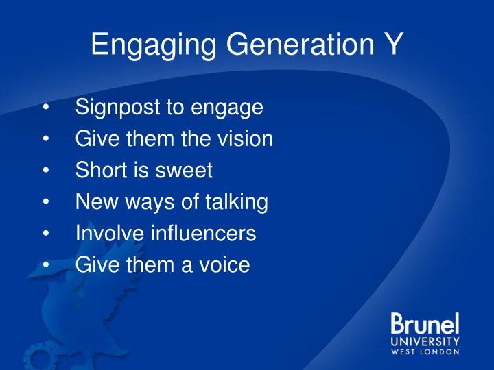 Engaging Generation Y