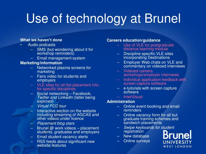 Use of technology at Brunel
