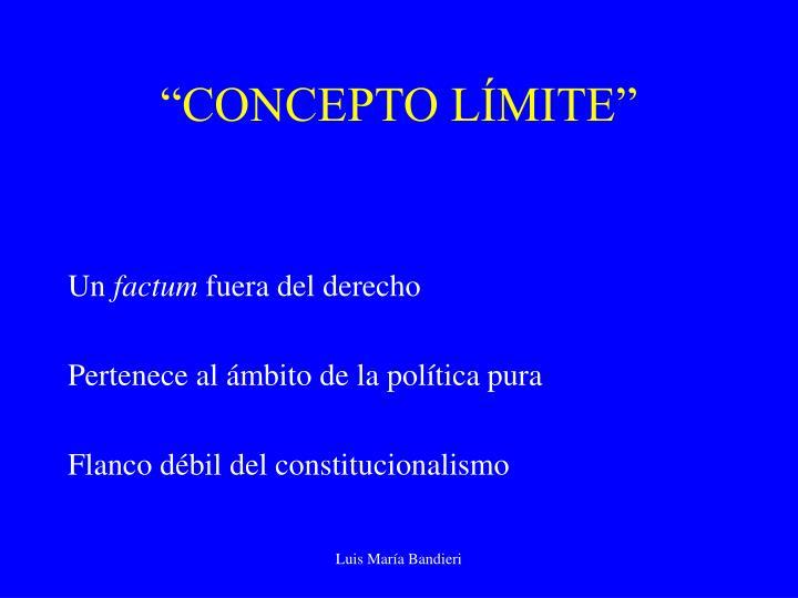 """CONCEPTO LÍMITE"""