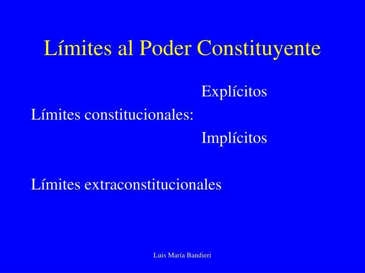 Límites al Poder Constituyente