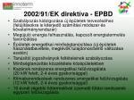 2002 91 ek direkt va epbd