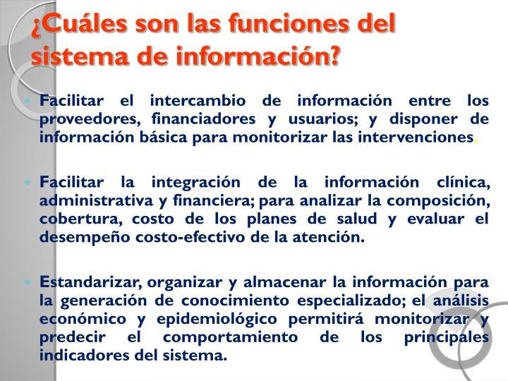 ¿Cuáles son las funciones del sistema de información?