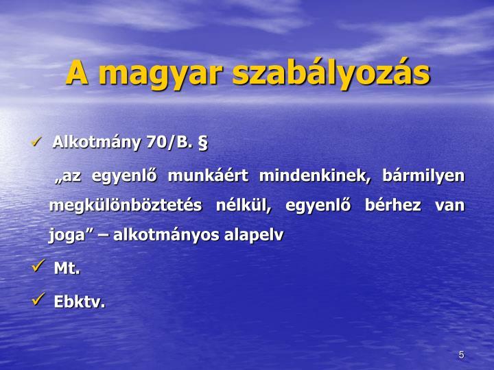 A magyar szabályozás