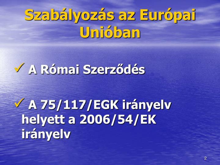 Szabályozás az Európai Unióban