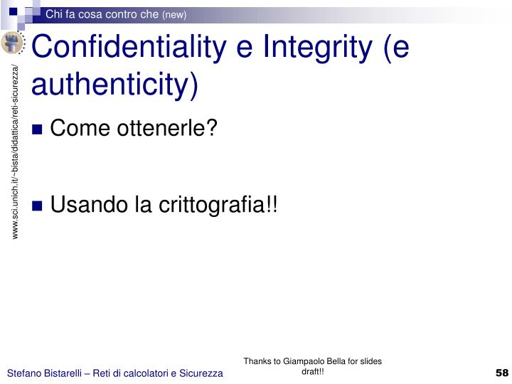 Confidentiality e Integrity (e authenticity)