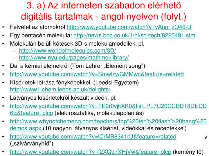 3. a) Az interneten szabadon elérhető digitális tartalmak - angol nyelven (folyt.)