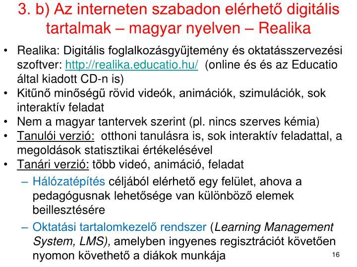 3. b) Az interneten szabadon elérhető digitális tartalmak – magyar nyelven – Realika