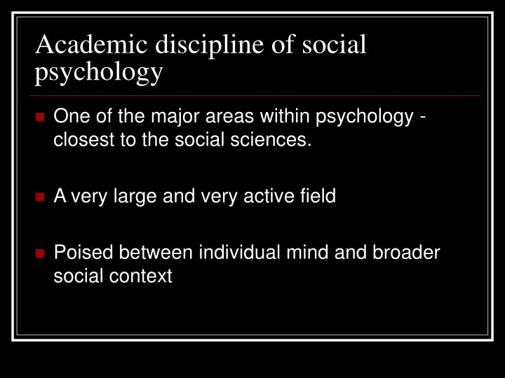 Academic discipline of social psychology