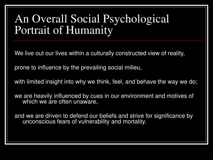 An Overall Social Psychological  Portrait of Humanity