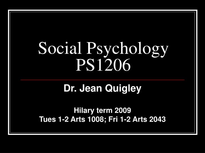 Social Psychology PS1206