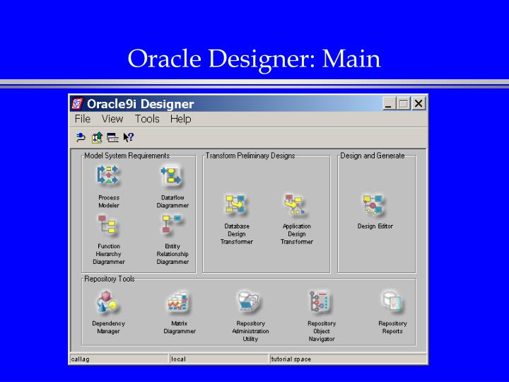 Oracle Designer: Main