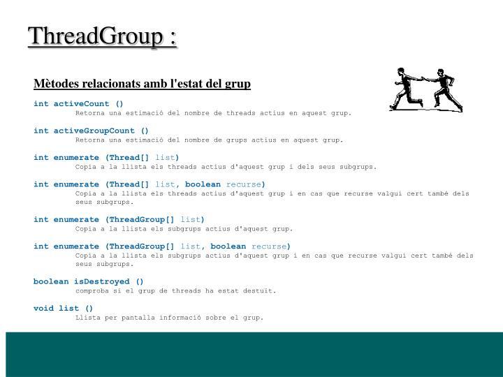 ThreadGroup :