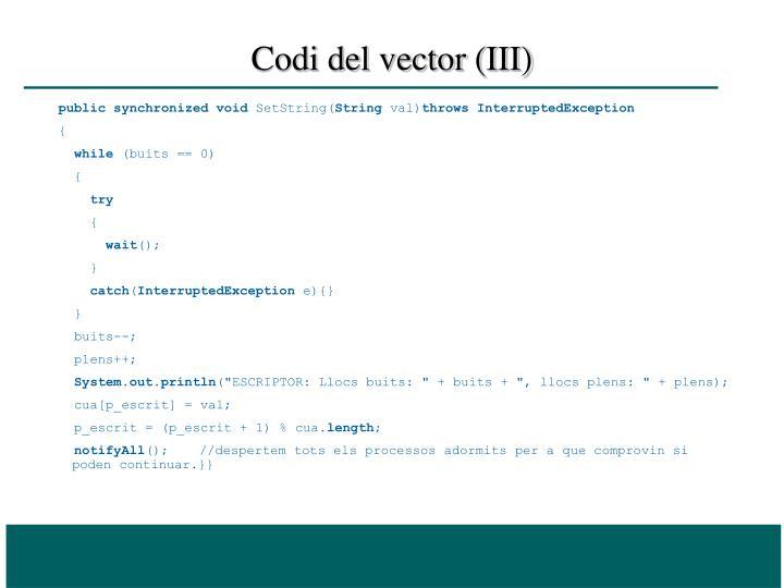 Codi del vector (III)