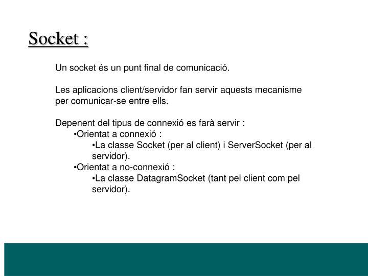 Socket :