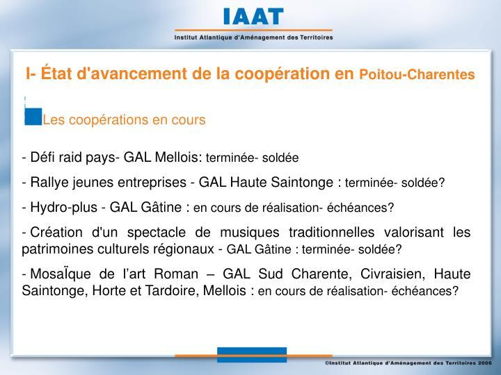 I- État d'avancement de la coopération en