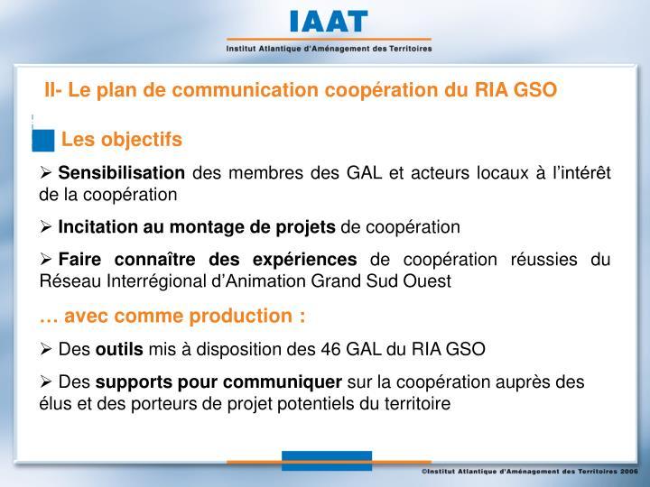 II- Le plan de communication coopération du RIA GSO