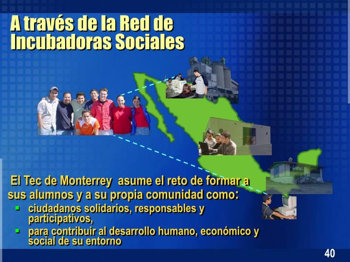 El Tec de Monterrey  asume el reto de formar a sus alumnos y a su propia comunidad como