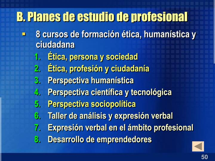 B. Planes de estudio de profesional