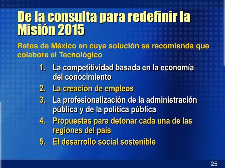 De la consulta para redefinir la Misión 2015