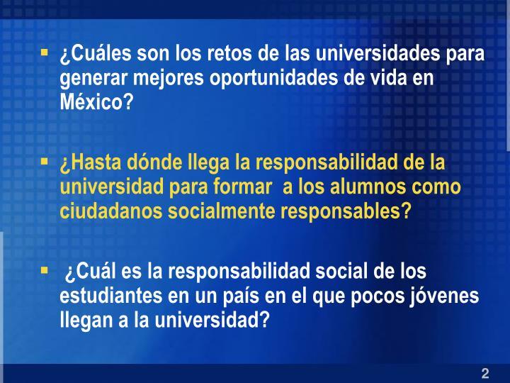 ¿Cuáles son los retos de las universidades para generar mejores oportunidades de vida en México?