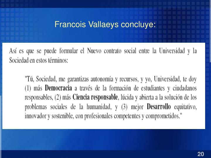 Francois Vallaeys concluye: