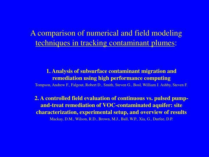 A comparison of numerical and field modeling techniques in tracking contaminant plumes