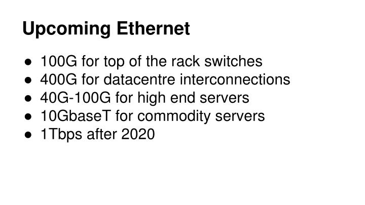 Upcoming Ethernet