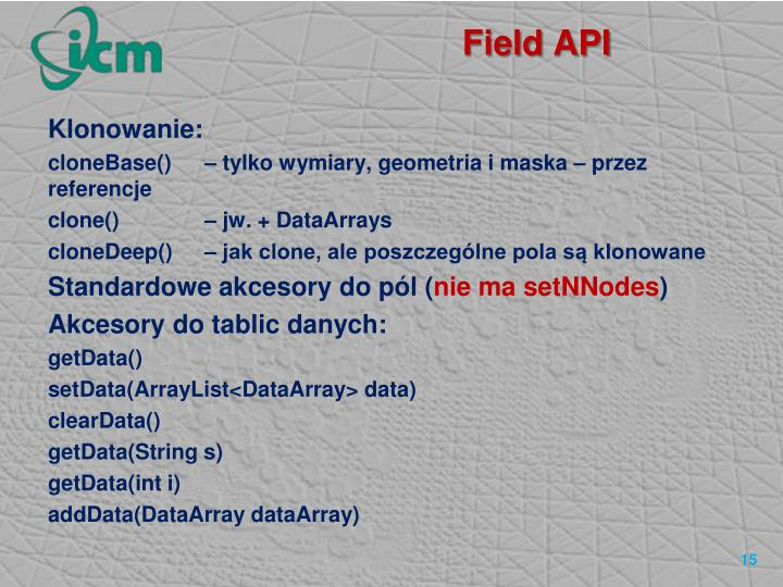 Field API