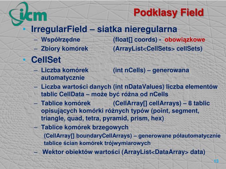 Podklasy Field