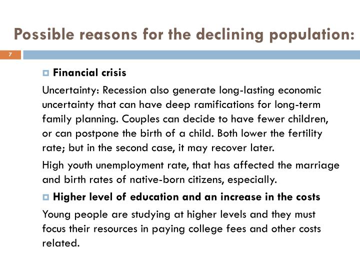 Possible reasons for the declining population:
