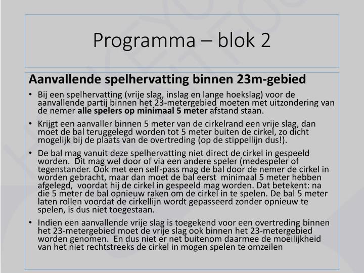 Programma – blok 2
