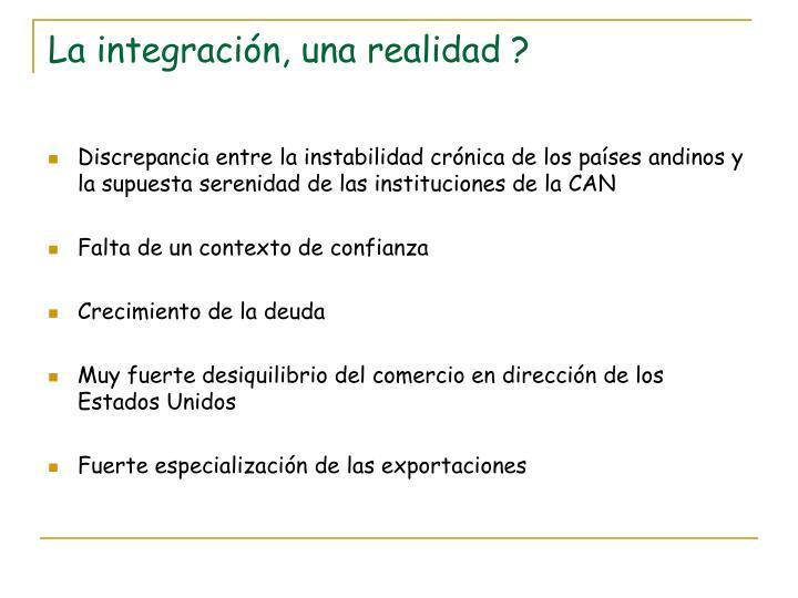 La integración, una realidad ?