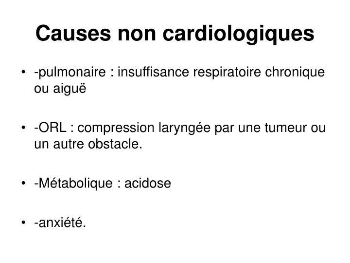 Causes non cardiologiques