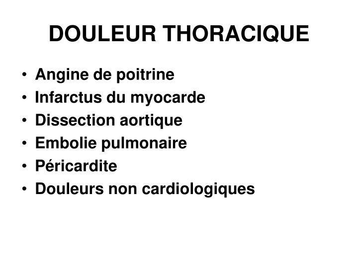 DOULEUR THORACIQUE