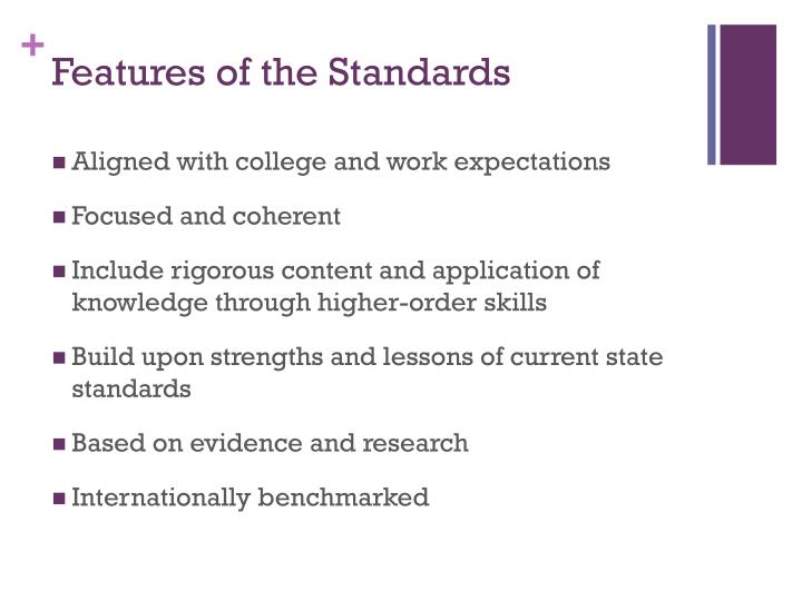 Features of the Standards