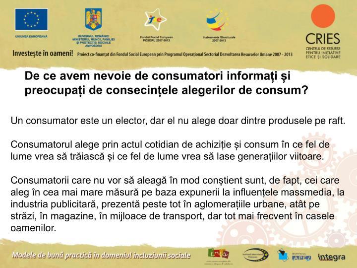 De ce avem nevoie de consumatori informați și preocupați de consecințele alegerilor de consum?