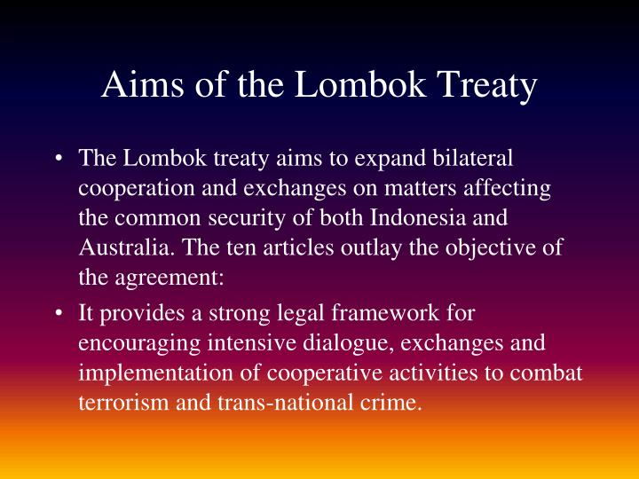Aims of the Lombok Treaty