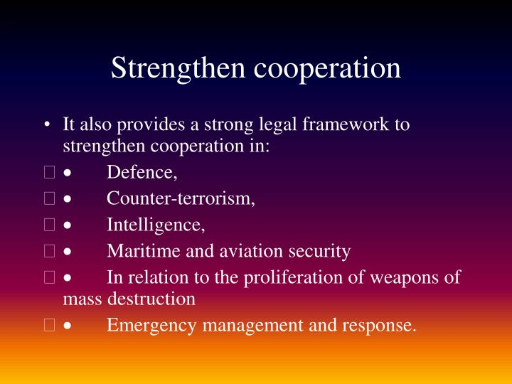 Strengthen cooperation