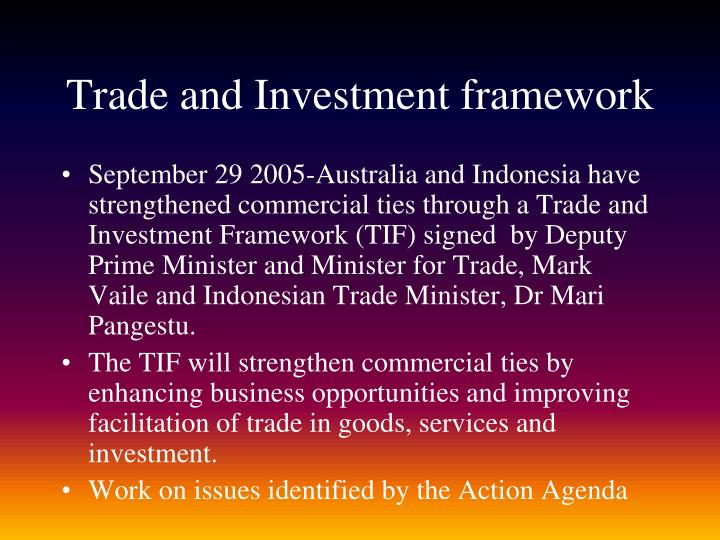 Trade and Investment framework