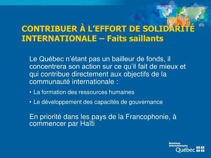 CONTRIBUER À L'EFFORT DE SOLIDARITÉ INTERNATIONALE – Faits saillants