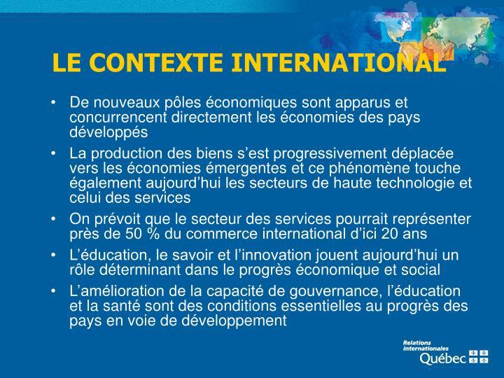 LE CONTEXTE INTERNATIONAL