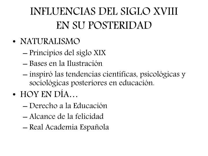 INFLUENCIAS DEL SIGLO XVIII