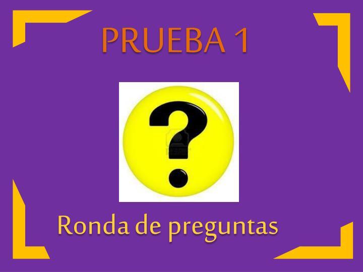 PRUEBA 1